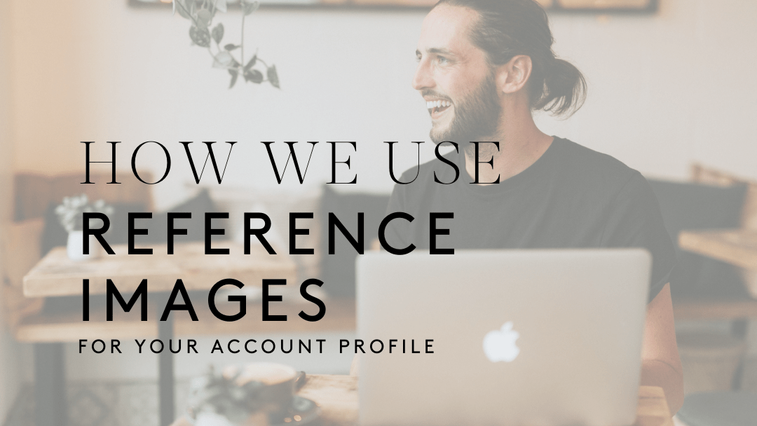 How We Use Your Reference Images